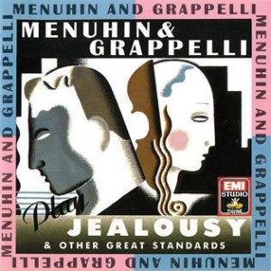 Menuhin-Grappelli-Play-Jealousy-Other-Great-Standards-Ste-phane-Grappelli-violin-1985-EMI-Warner-Classics_large[1]
