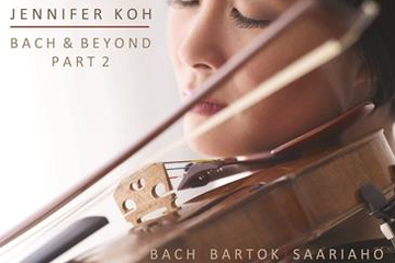 Jennifer Koh Bach and Beyond Part II